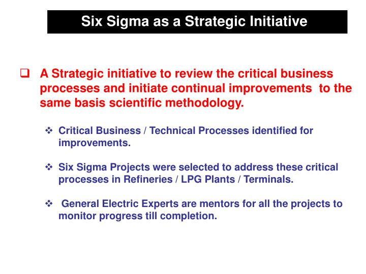 Six Sigma as a Strategic Initiative