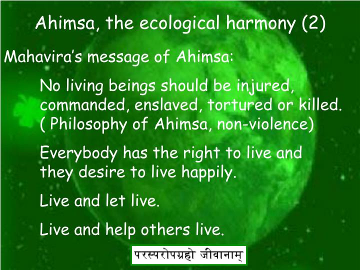 Ahimsa, the ecological harmony (2)