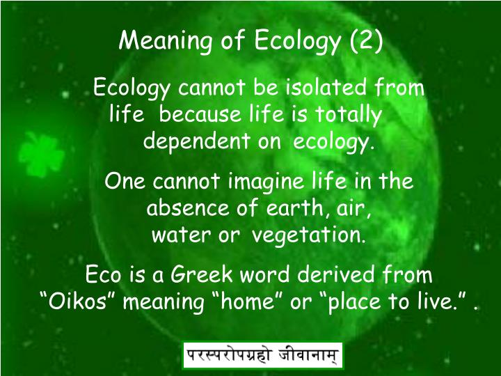 Meaning of Ecology (2)