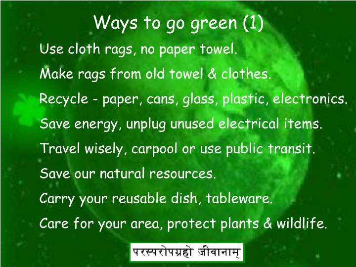 Ways to go green (1)