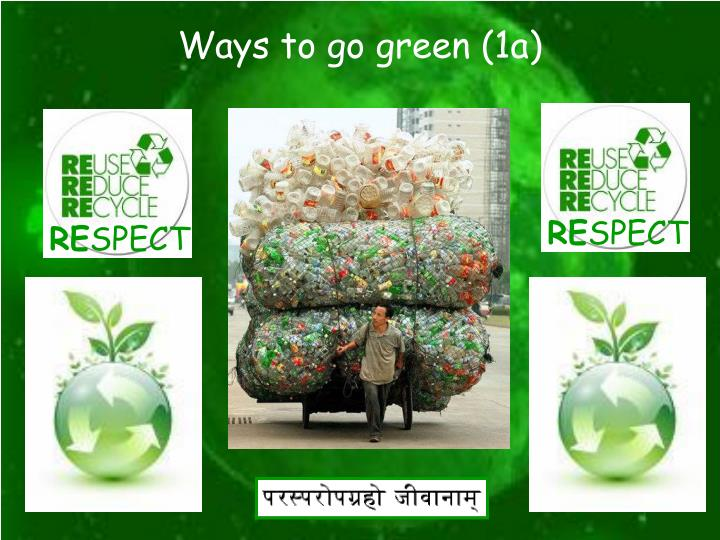 Ways to go green (1a)