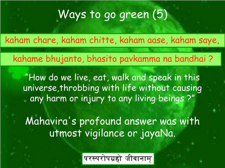 Ways to go green (5)