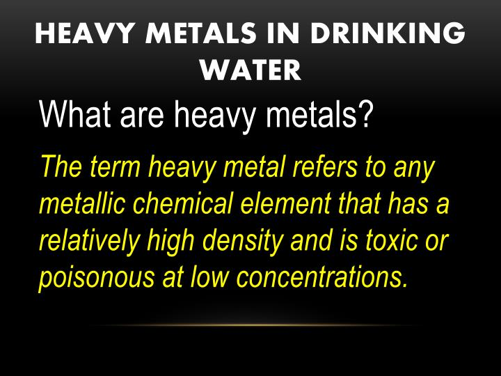Heavy metals in drinking water