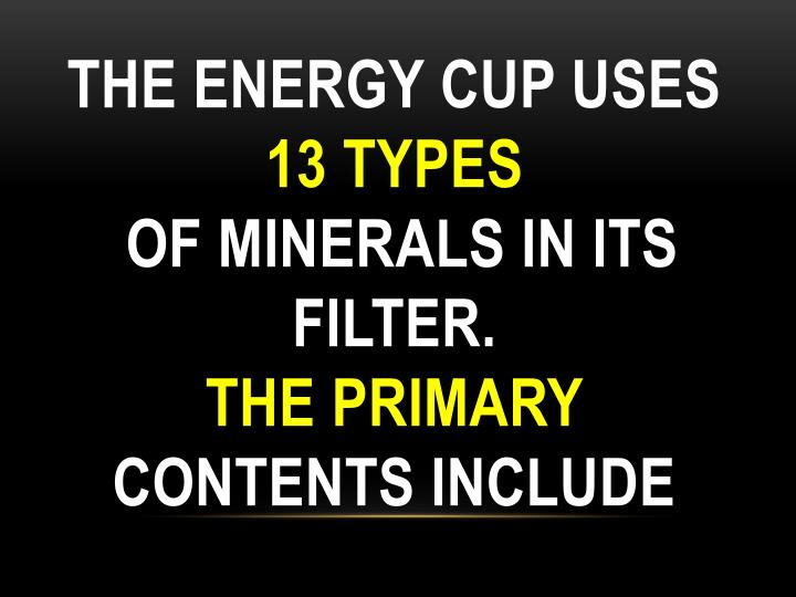 The Energy Cup uses