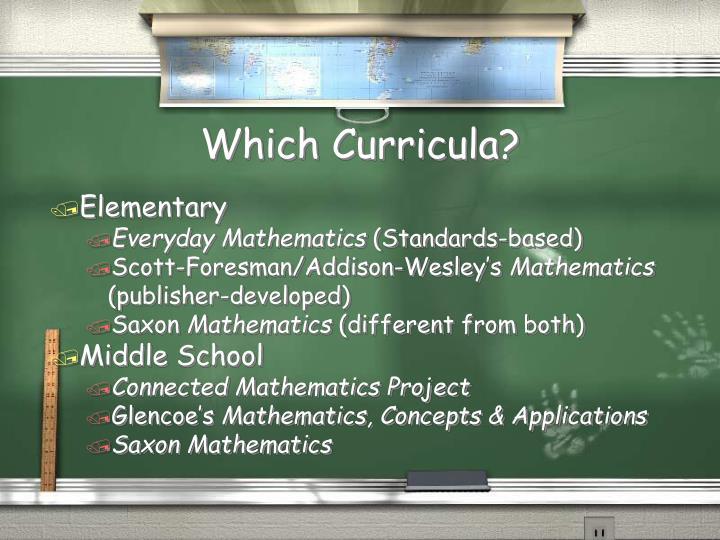 Which Curricula?