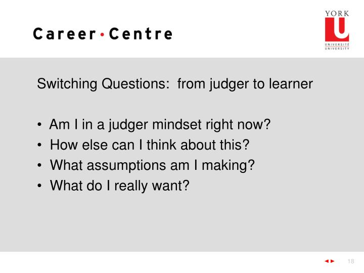 Switching Questions:  from judger to learner