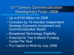 21 st century commercialization development fund 2006