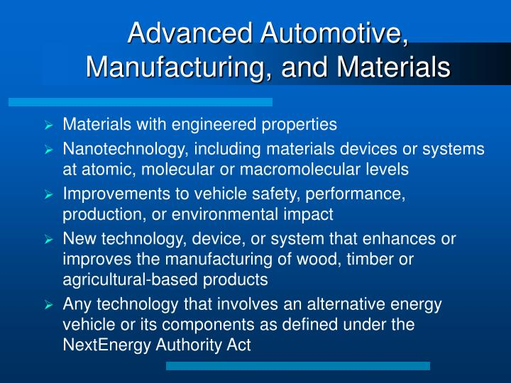 Advanced Automotive, Manufacturing, and Materials