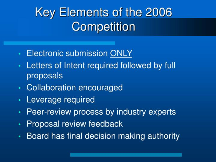 Key Elements of the 2006 Competition