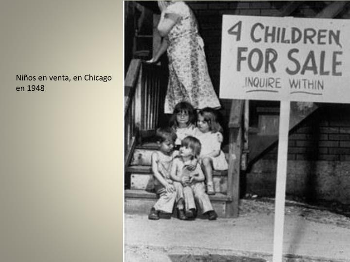 Niños en venta, en Chicago en 1948