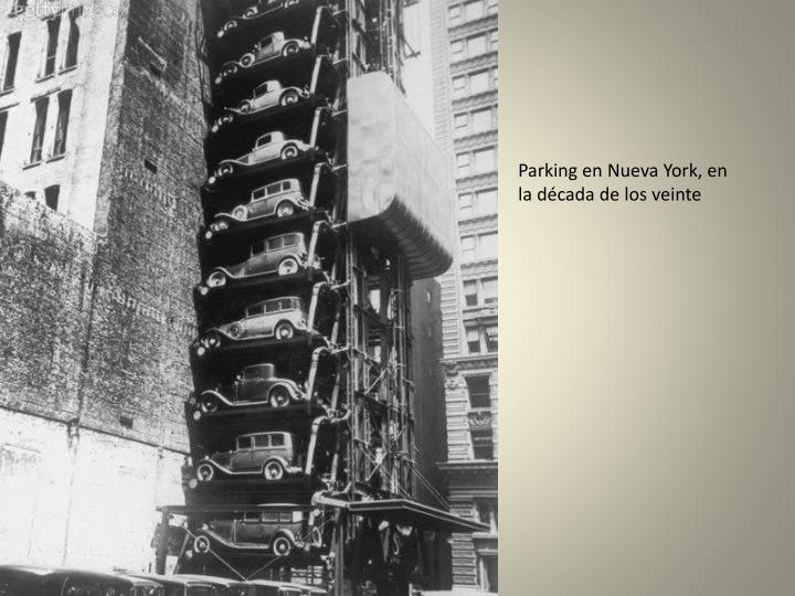 Parking en Nueva York, en la década de los veinte