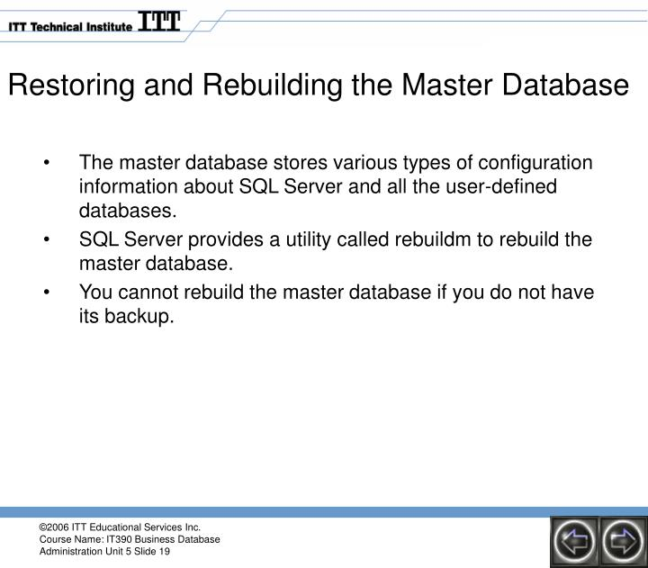 Restoring and Rebuilding the Master Database