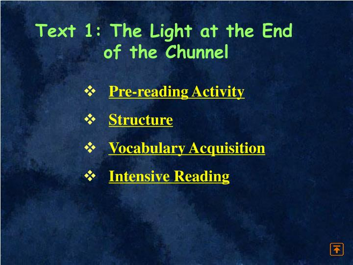 Text 1: The Light at the End