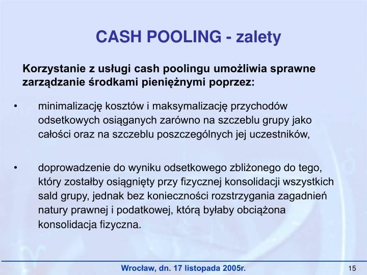CASH POOLING - zalety