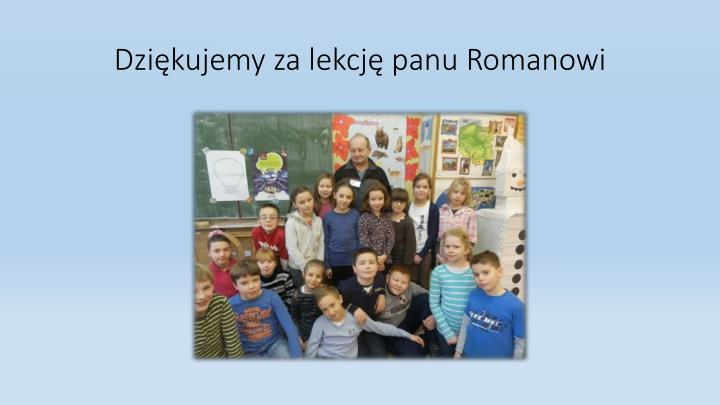 Dziękujemy za lekcję panu Romanowi