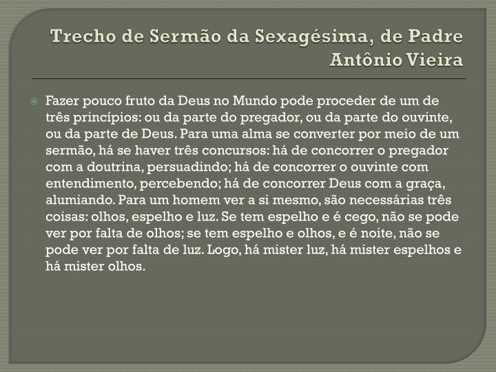 Trecho de Sermão da Sexagésima, de Padre Antônio Vieira
