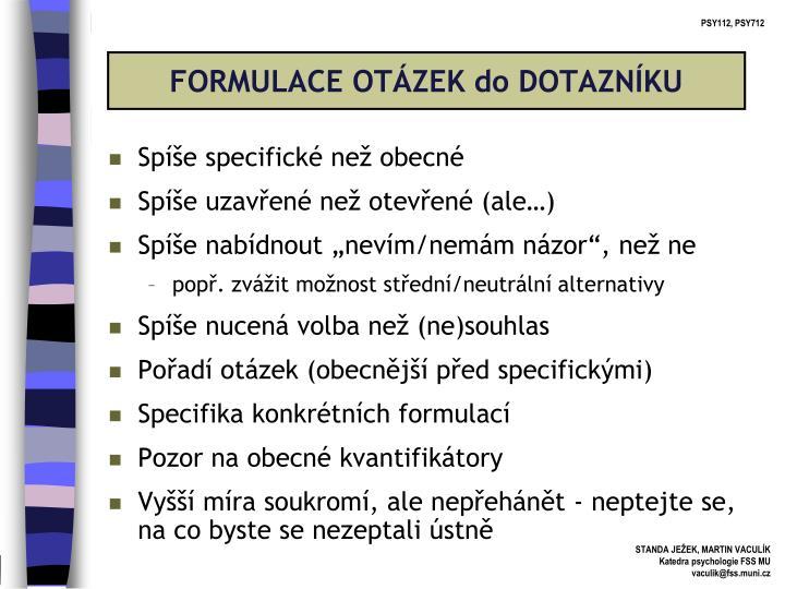 FORMULACE OTÁZEK do DOTAZNÍKU