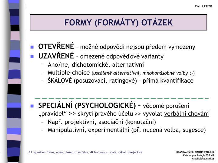 FORMY (FORMÁTY) OTÁZEK