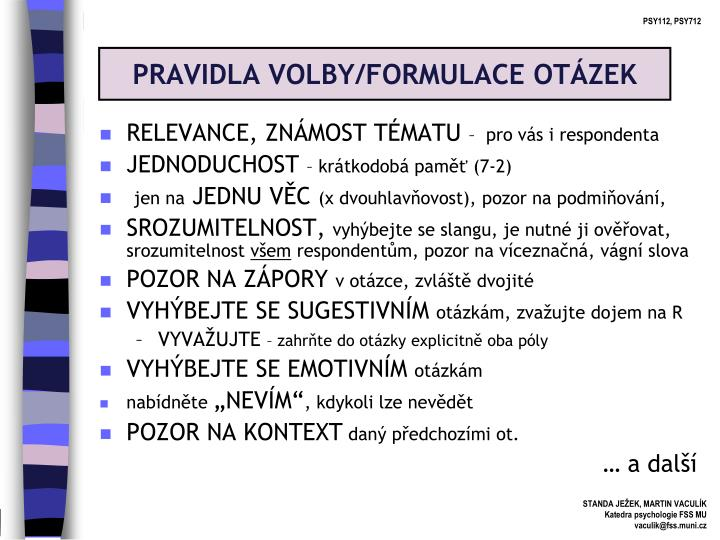 PRAVIDLA VOLBY/FORMULACE OTÁZEK