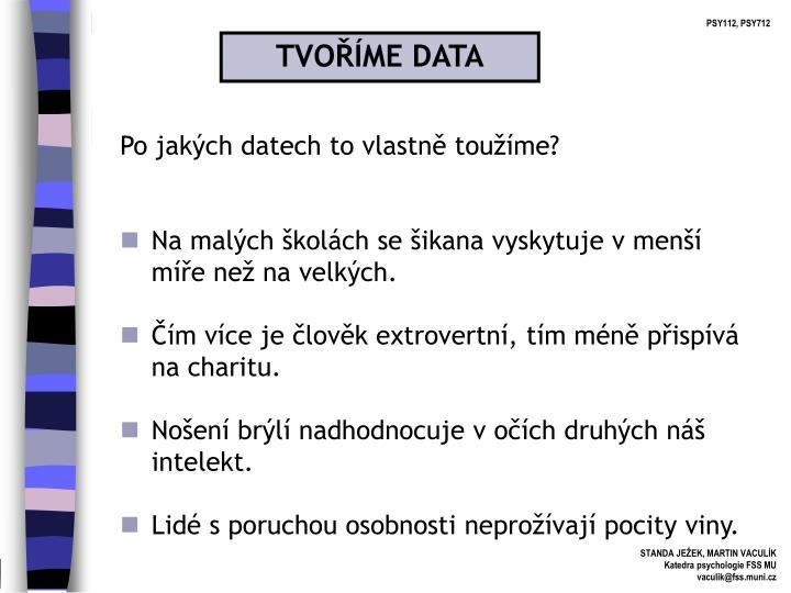 TVOŘÍME DATA