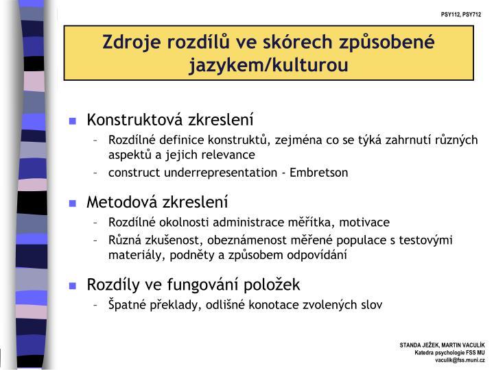 Zdroje rozdílů ve skórech způsobené jazykem/kulturou