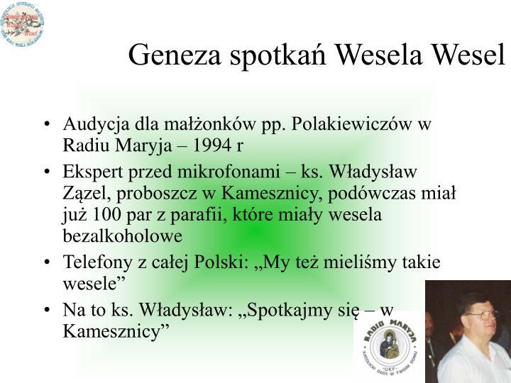 Geneza spotkań Wesela Wesel