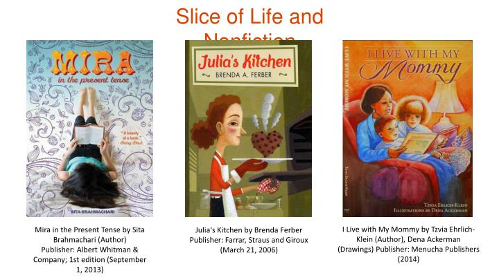 Slice of Life and Nonfiction