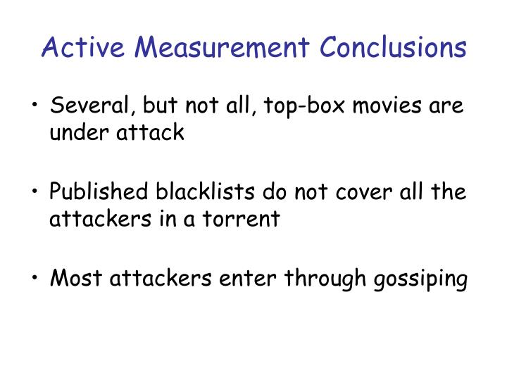 Active Measurement Conclusions