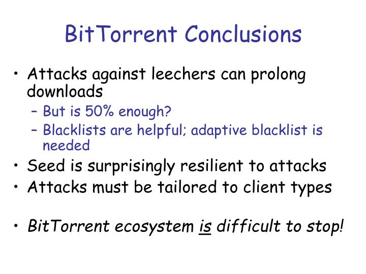 BitTorrent Conclusions