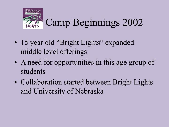 Camp Beginnings 2002