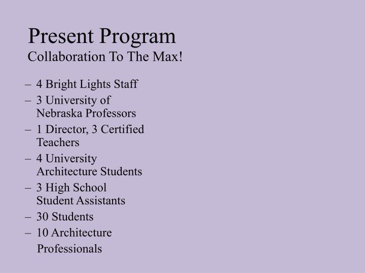Present Program