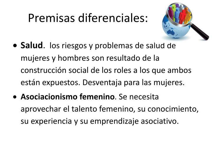 Premisas diferenciales: