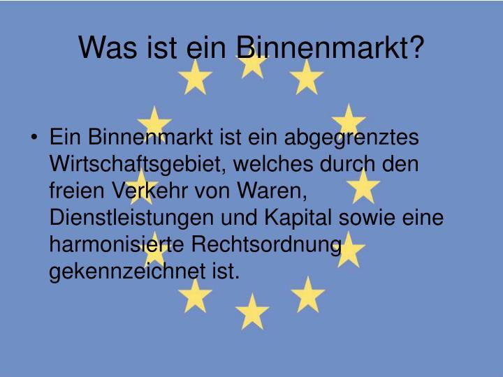 Was ist ein Binnenmarkt?