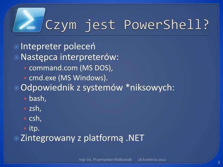 Czym jest PowerShell?