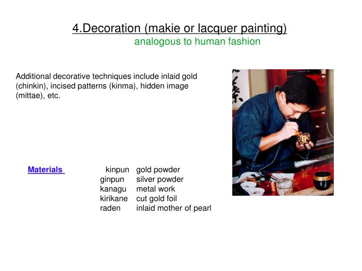 4.Decoration (makie or lacquer painting)