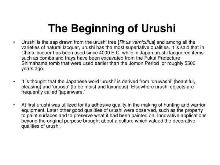 The beginning of urushi