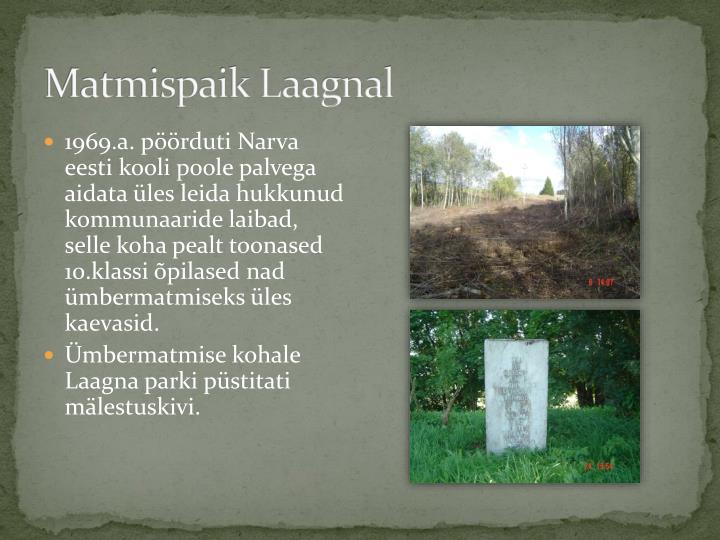 Matmispaik Laagnal