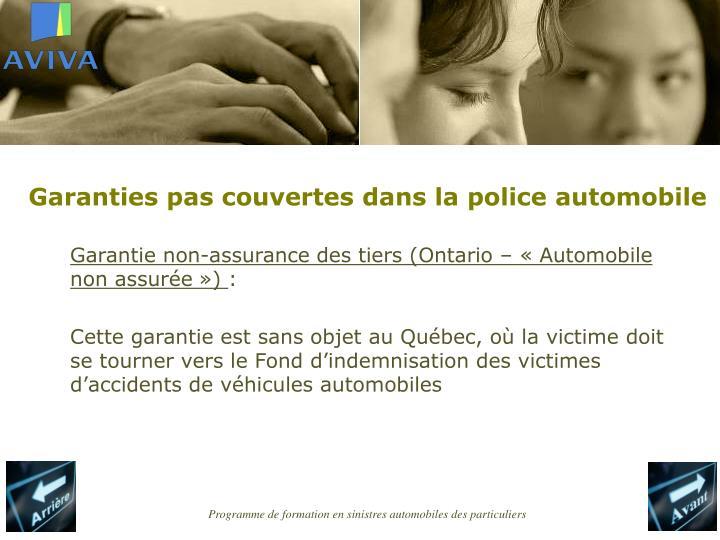 Garanties pas couvertes dans la police automobile