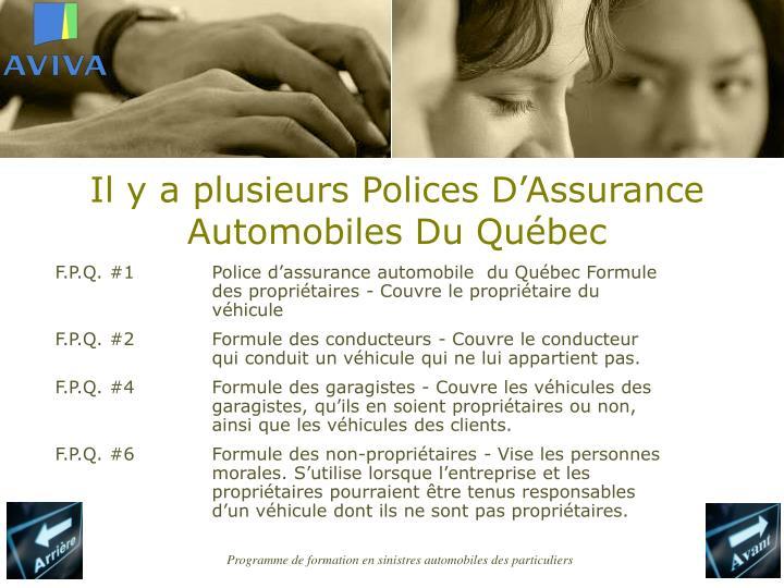 Il y a plusieurs Polices D'Assurance Automobiles Du Québec