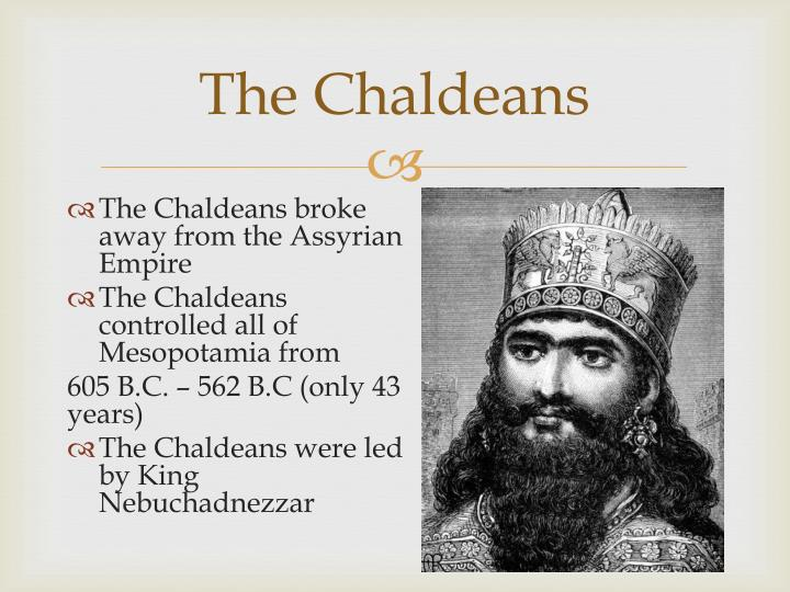 The Chaldeans