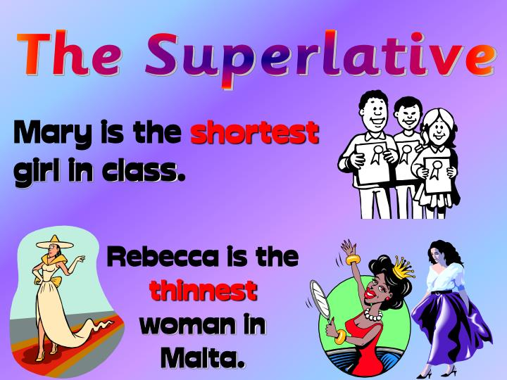 The Superlative