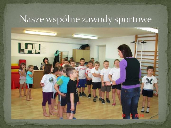 Nasze wspólne zawody sportowe