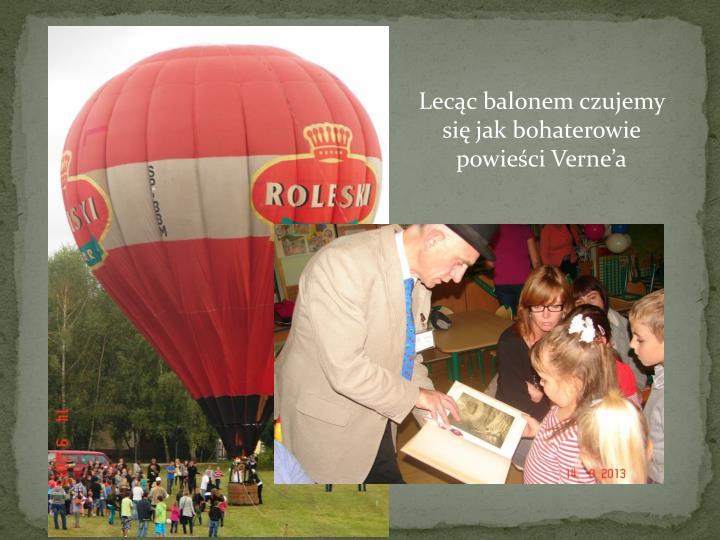 Lecąc balonem czujemy się jak bohaterowie powieści