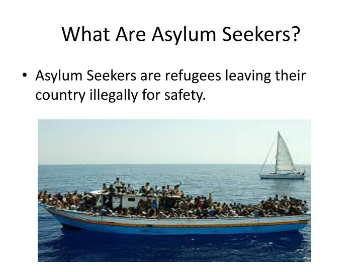 What are asylum seekers