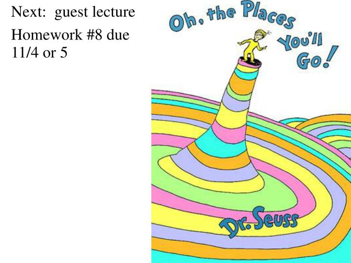 Next:  guest lecture