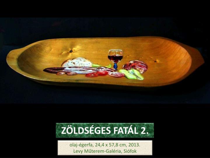 ZÖLDSÉGES FATÁL 2.