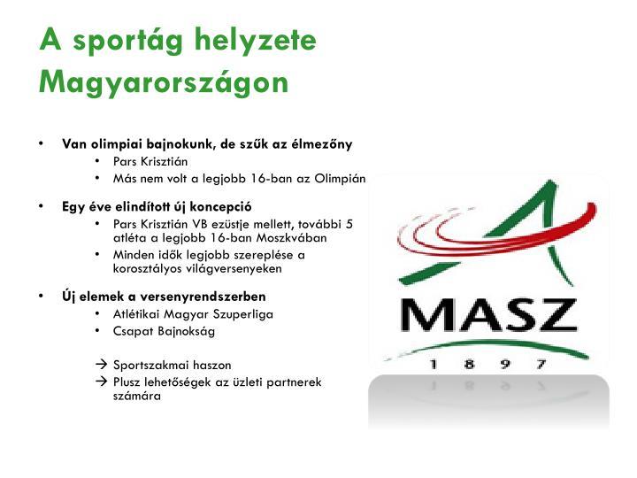 A sportág helyzete Magyarországon
