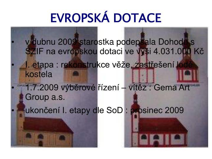 EVROPSKÁ DOTACE