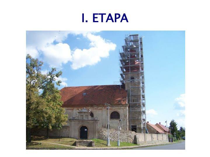 I. ETAPA