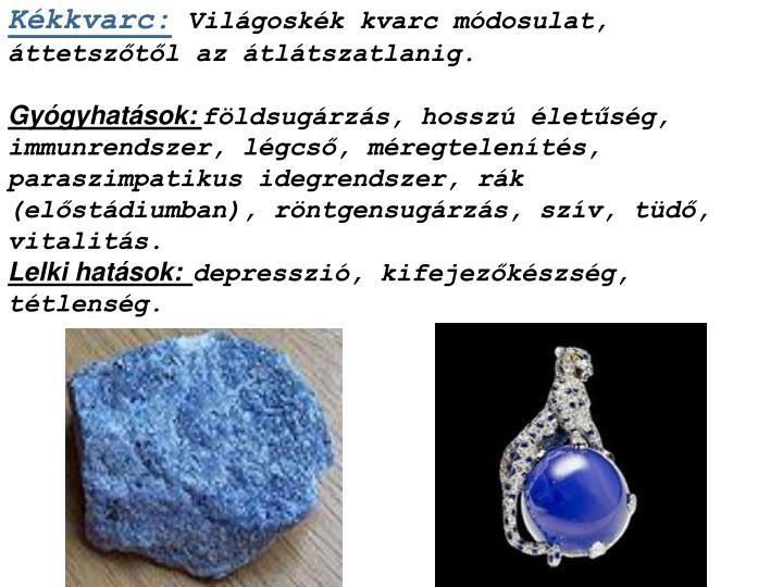 Kékkvarc: